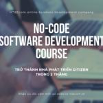 No-code / Low-code (Không mã / Mã thấp): Tại sao cần chú ý